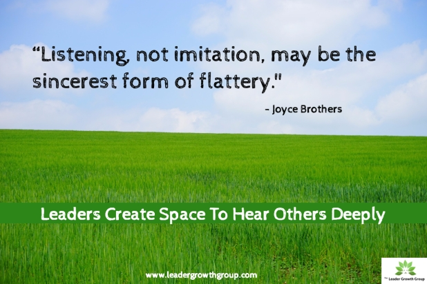 Create Space to Listen Deeply